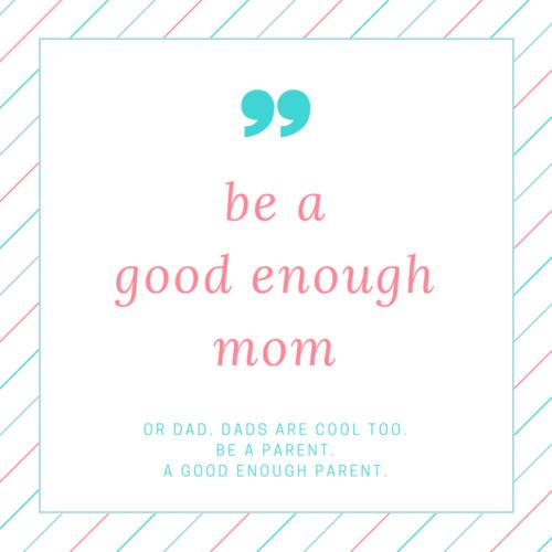 be a good enough mother gut ist gut genug Frau Piefke schreibt