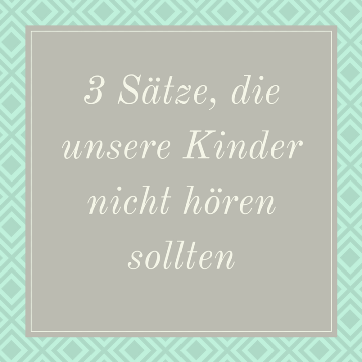 3 Sätze die Kinder nicht hören sollten 2 Frau Piefke schreibt