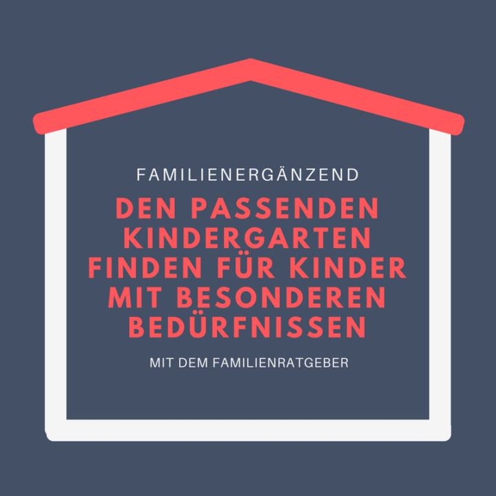 Titel Kindergarten finden für Kinder mit besonderen BEDÜRFNISSEN Frau Piefke schreibt