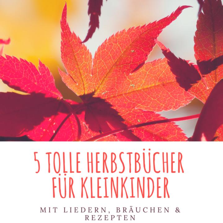 5 Herbstbücher für Kleinkinder Frau Piefke schreibt